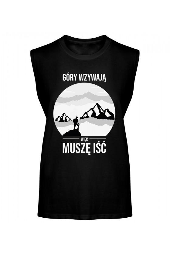 Koszulka Męska Tank Top Góry Wzywają, Więc Muszę Iść