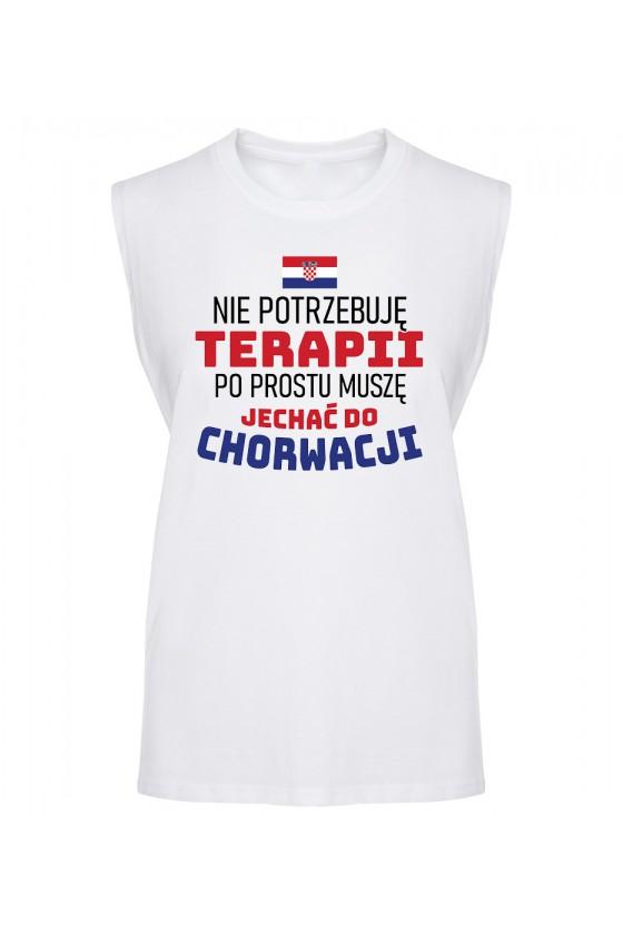 Koszulka Męska Tank Top Nie Potrzebuję Terapii, Po Prostu Muszę Jechać Do Chorwacji