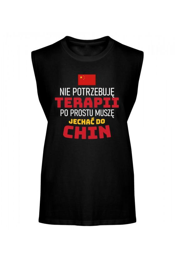 Koszulka Męska Tank Top Nie Potrzebuję Terapii, Po Prostu Muszę Jechać Do Chin