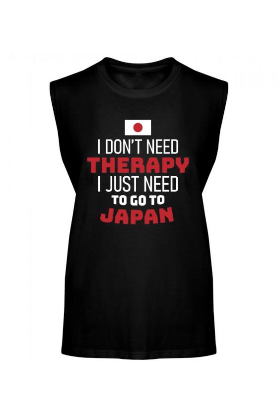 Koszulka Męska Tank Top I Don't Need Therapy I Just Need To Go To Japan