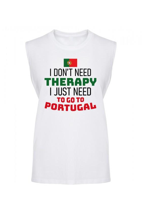 Koszulka Męska Tank Top I Don't Need Therapy I Just Need To Go To Portugal