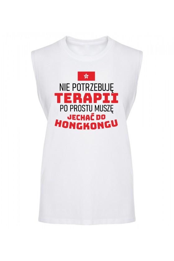 Koszulka Męska Tank Top Nie Potrzebuję Terapii, Po Prostu Muszę Jechać Do Hongkongu