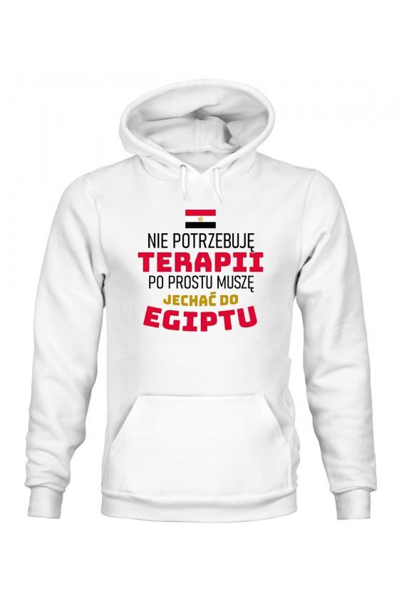 Bluza Damska z Kapturem Nie Potrzebuję Terapii, Po Prostu Muszę Jechać Do Egiptu
