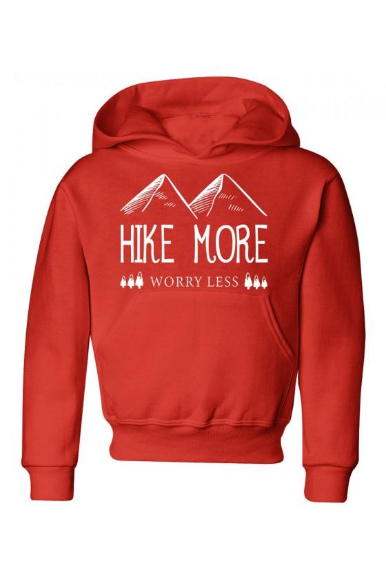 Bluza Dziecięca z Kapturem Hike More, Worry Less