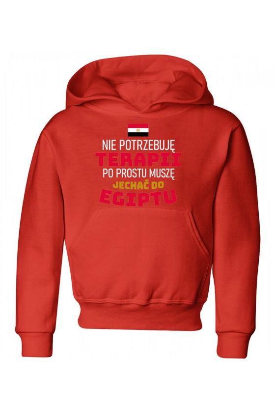 Bluza Dziecięca z Kapturem Nie Potrzebuję Terapii, Po Prostu Muszę Jechać Do Egiptu