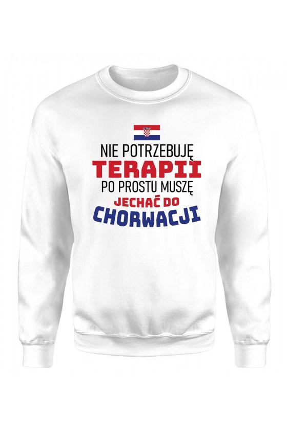Bluza Męska Klasyczna Nie Potrzebuję Terapii, Po Prostu Muszę Jechać Do Chorwacji