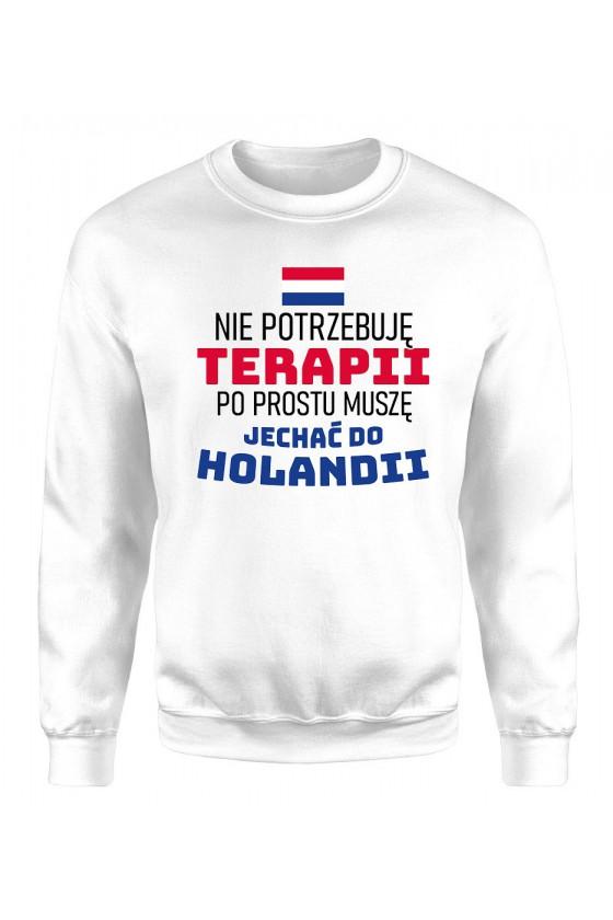 Bluza Męska Klasyczna Nie Potrzebuję Terapii, Po Prostu Muszę Jechać Do Holandii