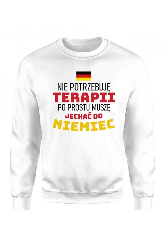 Bluza Damska Klasyczna Nie Potrzebuję Terapii, Po Prostu Muszę Jechać Do Niemiec