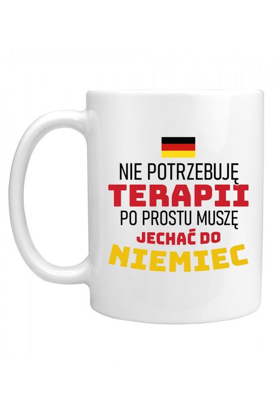 Kubek Nie Potrzebuję Terapii, Po Prostu Muszę Jechać Do Niemiec