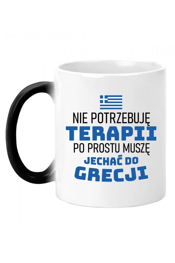 Kubek Magiczny Nie Potrzebuję Terapii, Po Prostu Muszę Jechać Do Grecji
