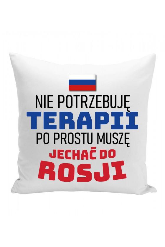 Poduszka Nie Potrzebuję Terapii, Po Prostu Muszę Jechać Do Rosji