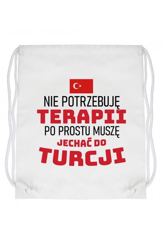 Worek Nie Potrzebuję Terapii, Po Prostu Muszę Jechać Do Turcji