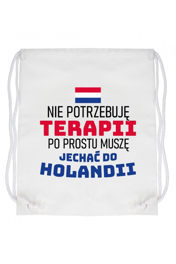 Worek Nie Potrzebuję Terapii, Po Prostu Muszę Jechać Do Holandii