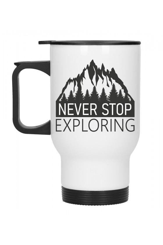Kubek Termiczny Never Stop Exploring