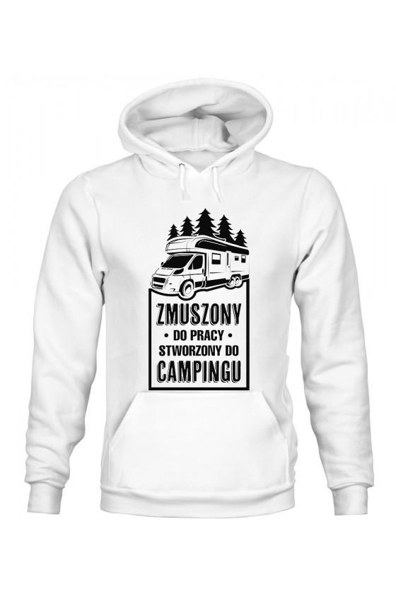 Bluza Damska z Kapturem Zmuszony Do Pracy, Stworzony Do Campingu