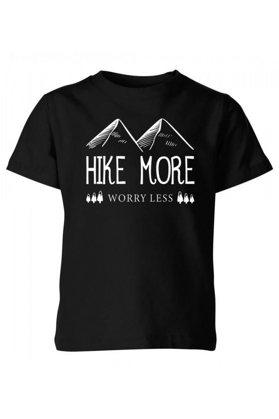 Koszulka Dziecięca Hike More, Worry Less
